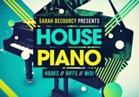 Sarah deCourcy Presents House Piano WAV MIDI