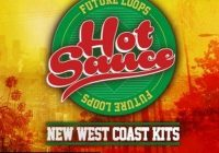 Future Loops Hot Sauce - New West Coast Kits WAV