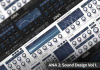 Groove3 ANA 2: Sound Design Vol. 1