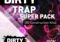 Dirty Production Trap Super Pack