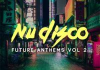 Samplestar - Nu Disco Future Anthems Vol 2 WAV MIDI