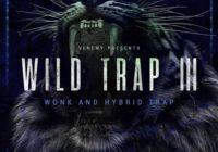 Wild Trap V3: Wonk & Hybrid Trap Sample Pack WAV