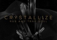 Crystallize - RnB & Trap Soul Sample Pack WAV
