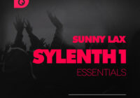 FSS Sunny Lax Sylenth1 Essentials Volume 1