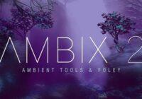 Ambix 2 - Ambient Tools & Foley Sample Pack