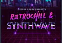 Retrochill and Synthwave