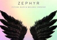 Zephyr - Future Bass & Melodic Popstep Sample Pack WAV