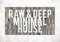Sound Capsule Raw & Deep Minimal House WAV