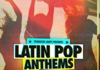 Producer Loops Latin Pop Anthems Vol.1-3 Bundle