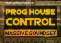 Prog House Control for Massive