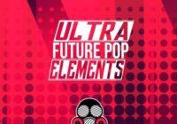 Ultra Future Pop Elements Sample Pack WAV