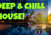 Deep & Chill House