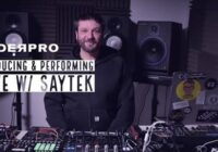 Producing and Performing Live with Saytek