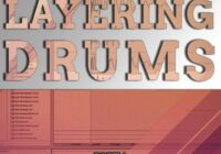 Layering Drums Tutorial Course