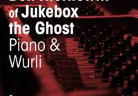 Ben Thornewill of Jukebox the Ghost Piano & Wurli