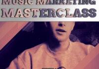 Music Marketing Masterclass TUTORIAL
