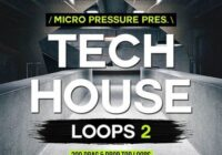 Micro Pressure Tech House Loops 2 WAV