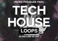 Micro Pressure Tech House Loops WAV