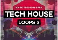 Micro Pressure Tech House Loops 3 WAV