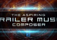 The Aspiring Trailer Music Composer Course