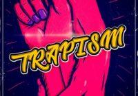 Trapism