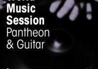 World Music Session - Pantheon and Guitar