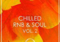 Chilled RnB & Soul Volume 2