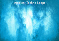 Visions Ambient Techno Loops