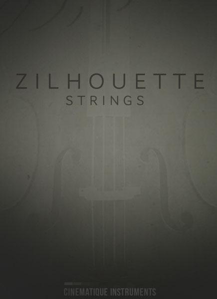 Cinematique Instruments Zilhouette Strings KONTAKT