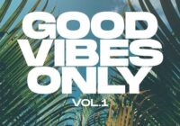 Essential Audio Media Good Vibes Only Vol.1 WAV MIDI FXP SPF