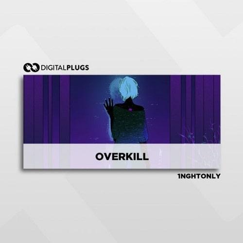 Digital Plugs 1NghtOnly – Overkill (Midi Kit)