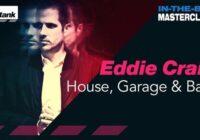 Mixtank.tv Eddie Craig – In The Box Masterclass: House, Garage & Bass TUTORIAL